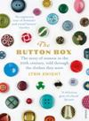 The Button Box: The story of women in the 20th century, told through the clothes they wore